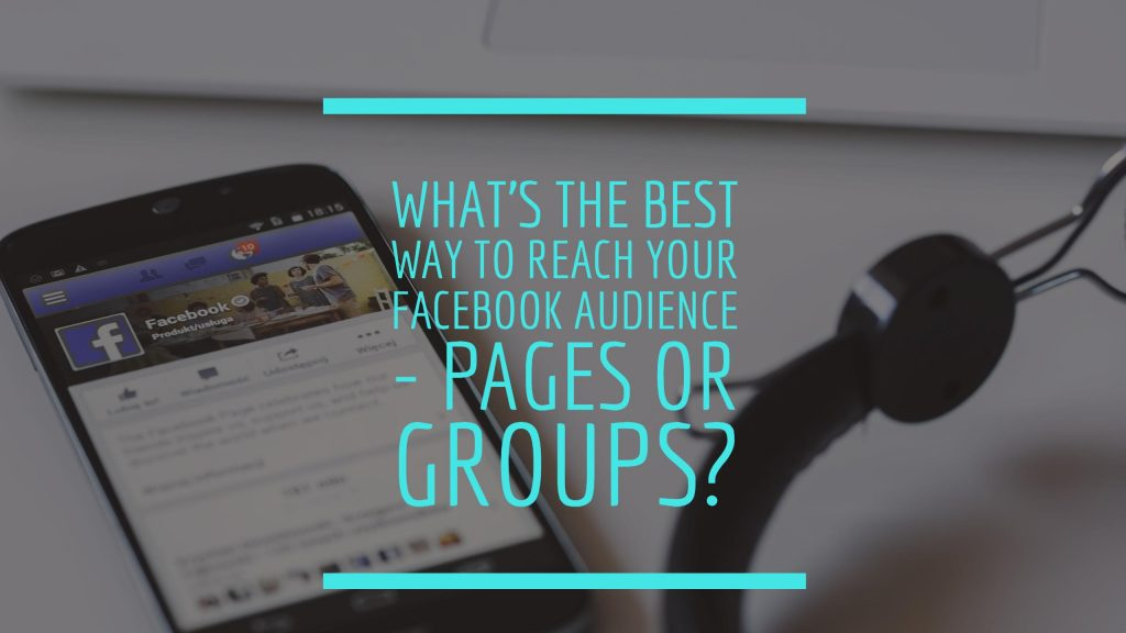 Are Facebook Groups Better For Small Businesses?